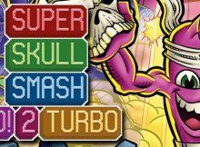 Super Skull Smash Go!2 Turbo laedicionespecial.es